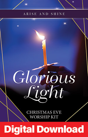 Arise And Shine: Glorious Light - Christmas Eve Service