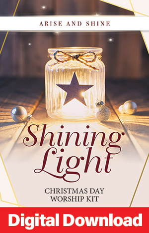 Arise And Shine: Shining Light - Christmas Day Worship Service