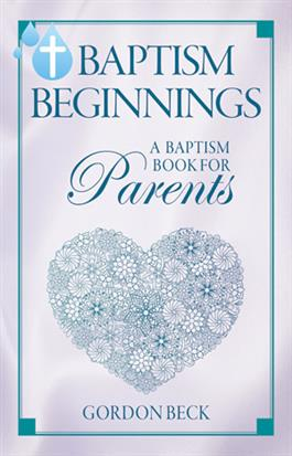 Baptism Beginnings - Devotions For Parents