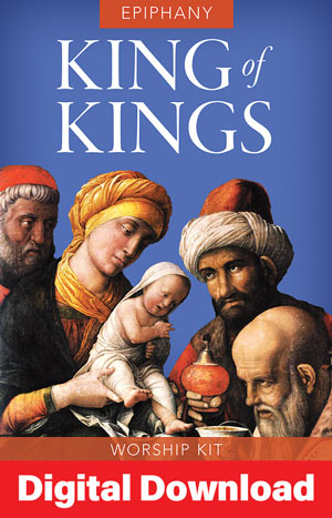 King Of Kings Epiphany Service Digital Download
