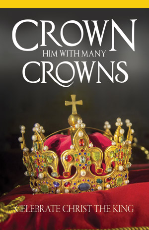 Crown Him With Many Crowns Christ The King Blank Bulletin