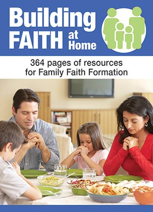 Building Faith At Home