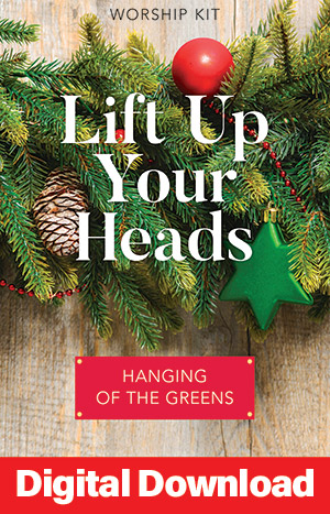 Lift Up Your Heads Hanging Of The Greens Service