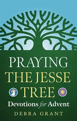 The Jesse Tree Booklet Debra Grant : Creative Communications ...