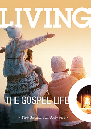 Living The Gospel Life - The Advent Season 2019