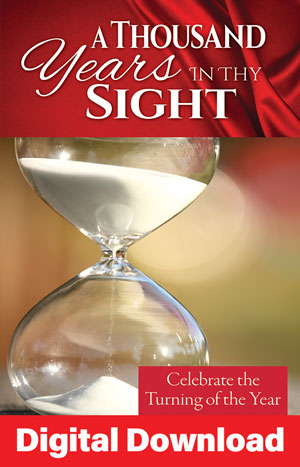 A Thousand Years In Thy Sight: New Year's Service - Digital Download