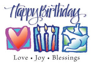 Happy Birthday. Love, Joy, Blessings