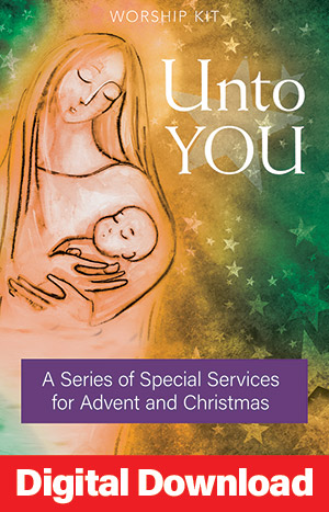 Unto You: A Series Of Special Services For Advent And Christmas
