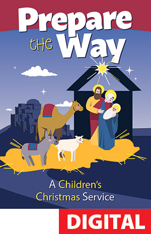 Prepare The Way Children's Christmas Service - Digital Download