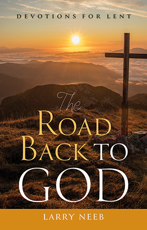 The Road Back To God