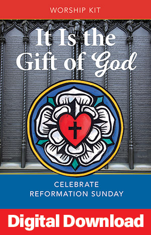 It Is The Gift Of God: Reformation Sunday Service