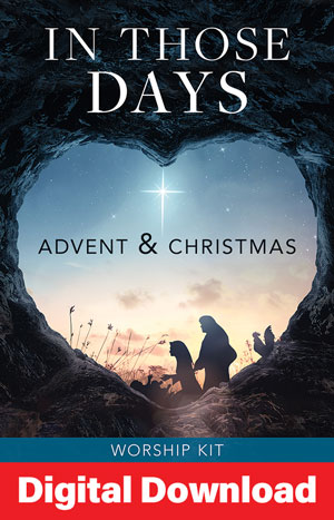 In Those Days Advent And Chistmas Worship Series