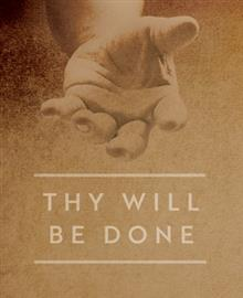 Thy Will Be Done Signature Collection