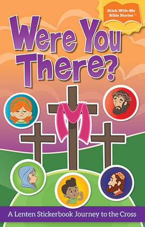 Were You There? Stickerbook Journey To The Cross
