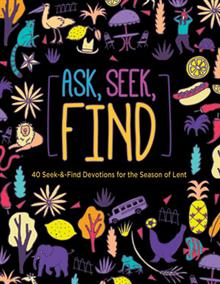 Ask Seek Find - A Seek And Find Devotional Book For Lent