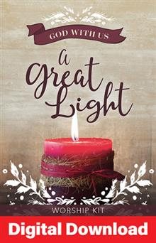 A Great Light: Service For Christmas Eve - Digital Download
