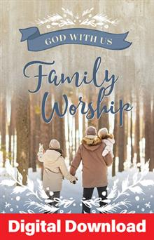 God With Us: Family Advent Worship Series - Digital Download