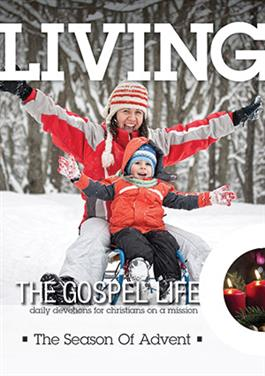 Living The Gospel Life - The Advent Season 2017