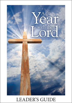 A Year With The Lord - New Year/Christ The King Service