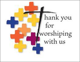 Thank You For Worshiping With Us