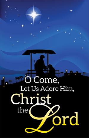 O Come Let Us Adore Him Advent Banner