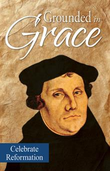 Grounded In Grace Reformation Printed Bulletin