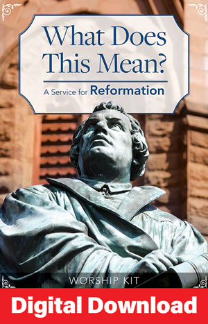 What Does This Mean? Reformation Service Digital Download