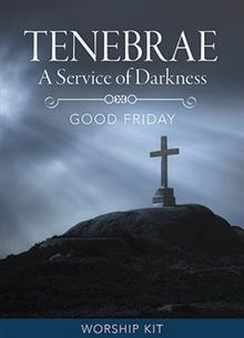 Tenebrae For Good Friday