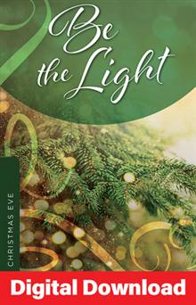 Be The Light - Christmas Eve Service - Digital Download