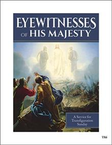 Eyewitnesses Of His Majesty Transfiguration Service
