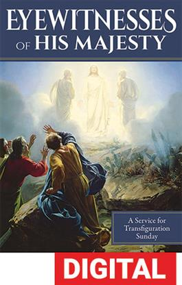 Eyewitnesses Of His Majesty Transfiguration Service Digital Download