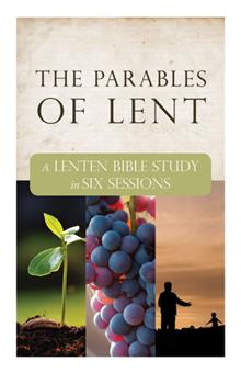 The Parables Of Lent Bible Study