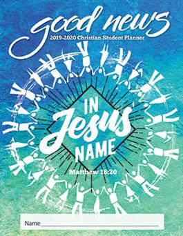 2019-2020 Christian Elementary Student Good News Planner