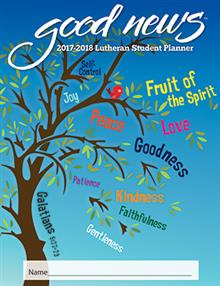 2017 - 2018 Lutheran Elementary Student Good News Planner